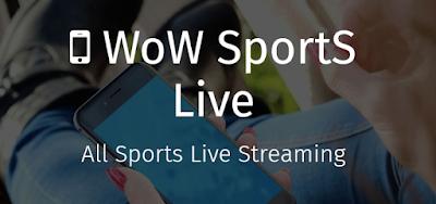 تطبيق WoW Sports Live للأندرويد, تطبيق WoW Sports Live مدفوع للأندرويد, تطبيق WoW Sports Live مهكر للأندرويد, تطبيق WoW Sports Live كامل للأندرويد, تطبيق WoW Sports Live مكرك, تطبيق WoW Sports Live عضوية فيب