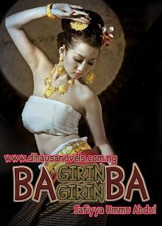 BA GIRIN GIRIN BA complete hausa novel document