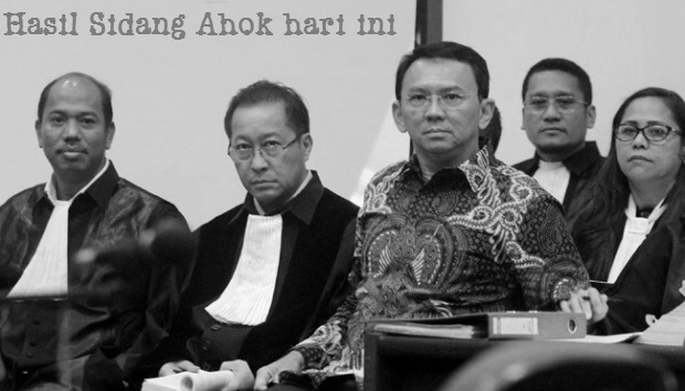 Hasil sidang Ahok hari ini, Rabu 29 Maret 2017 | Hakim menghadirkan beberapa ahli
