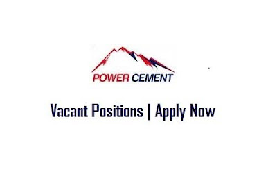 Power Cement April Jobs In Pakistan 2021 Latest | Apply Now