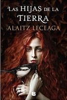 «Las hijas de la Tierra» de Alaitz Leceaga