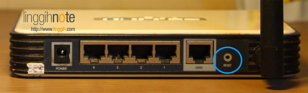 Swardana Linggih Blog: Solved - TP-LINK Router Tidak Bisa di Reset