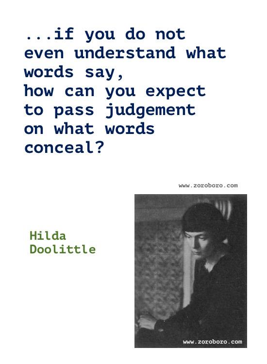Hilda Doolittle Quotes, Hilda Doolittle Poems, Hilda Doolittle Poetry, Art, Beauty, Dancing, Life, & Love Quotes, Hilda Doolittle