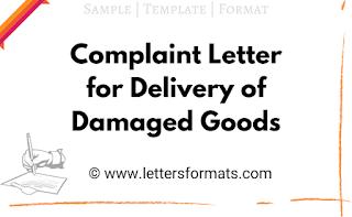 complaint letter for delivery of damaged goods