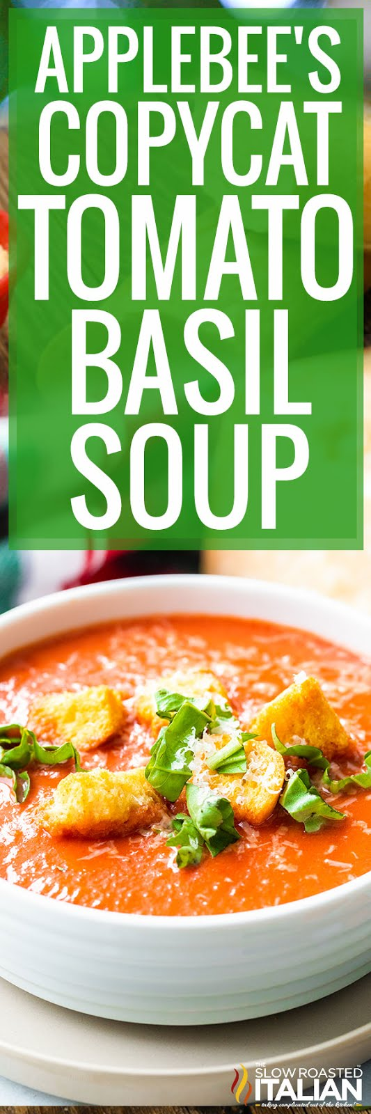 titled photo collage shows Applebee's copycat version of tomato basil soup recipe in bowls