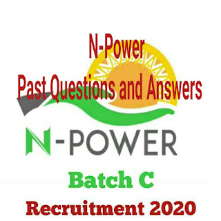 N-Power: 15 Most Repeated N-Power Past Questions And Answers On Mathematics, English and current affairs