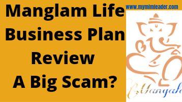 Manglam Life Business Plan Review