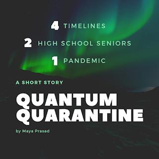 Quantum Quarantine by Maya Prasad