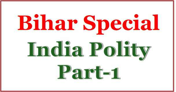 Indian Polity Bihar Special notes in hindi pdf