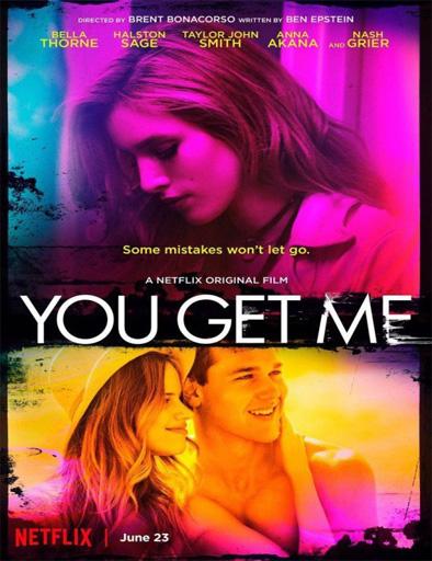 Ver You Get Me (2017) Online
