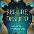 (Review 386) - A Rebelde do Deserto (Rebel of the sands #1) - Alwyn Hamilton
