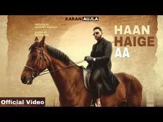 Haan Haige Aa Lyrics in Hindi/हाँ हैगे आ लिरिक्स - Karan Aujla | Lyricstv.in