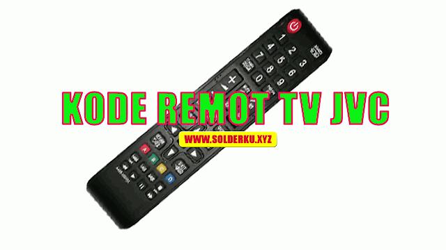 Kode Remot TV JVC Lengkap