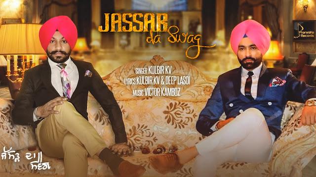 Jassar Da Swag Lyrics - Tarsem Jassar, Kulbir KV