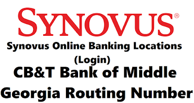 Synovus Online Banking Locations (Login) | CB&T Bank of Middle Georgia Routing Number