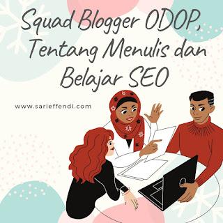 squad blogger odop seo