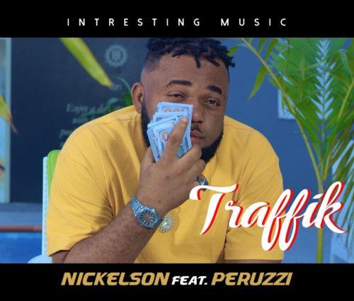 "Music: Nickelson X Peruzzi – ""Traffik"""
