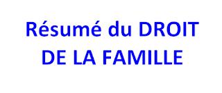 Résumé du DROIT DE LA FAMILLE