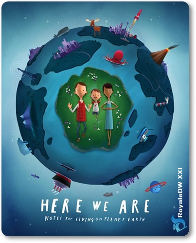 WE ARE: NOTES FOR LIVING ON PLANET EARTH (2020)