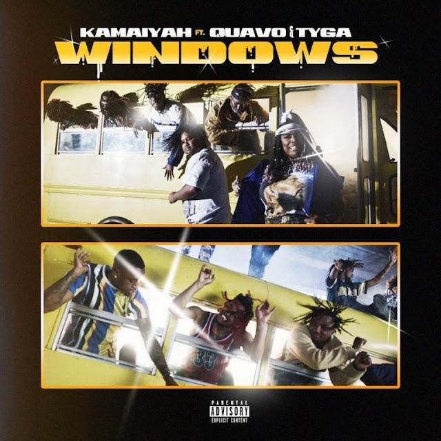 "Kamaiyah Feat. Quavo & Tyga ""Windows"""