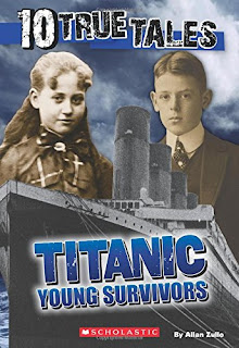 10 True Tales: Titanic: Young Survivors