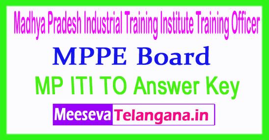 Madhya Pradesh Industrial Training Institute ITI Training Officer Answer Key 2018 Download