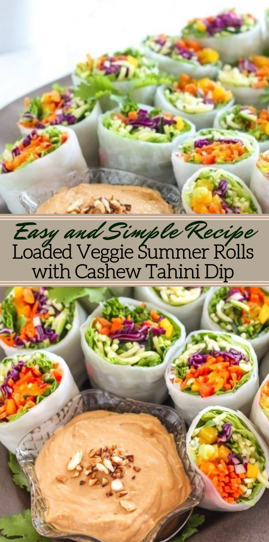 Loaded Veggie Summer Rolls with Cashew Tahini Dip #vegan #vegetarian #soup #breakfast #lunch