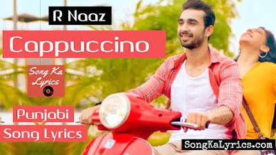 cappuccino-lyrics-r-naaz