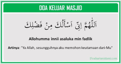 Doa keluar masjid lengkap dengan artinya