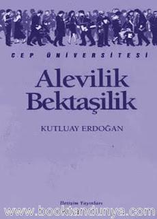 Kutluay Erdoğan - Alevilik Bektaşilik  (Cep Üniversitesi Dizisi - 131)