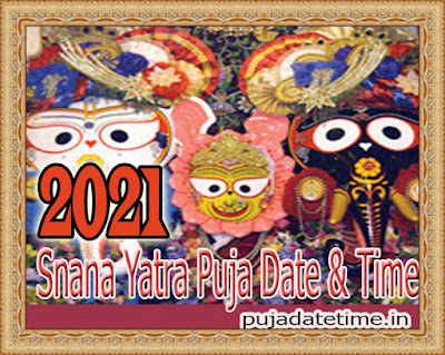 2021 Snana Yatra Date & Time in India