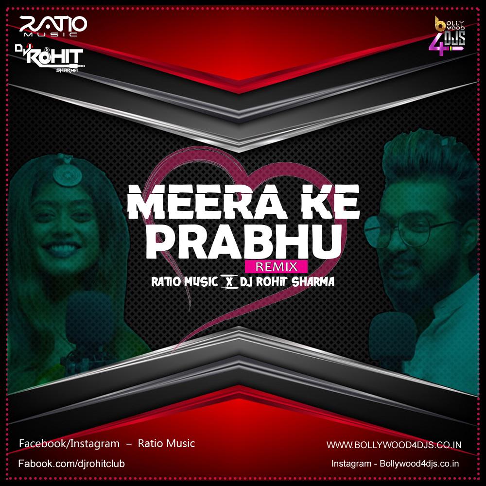 Meera Ke Prabhu (Remix) - Ratio Music X Dj Rohit Sharma