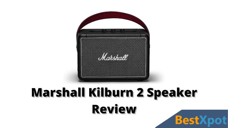 Marshall Kilburn 2 Speaker Review