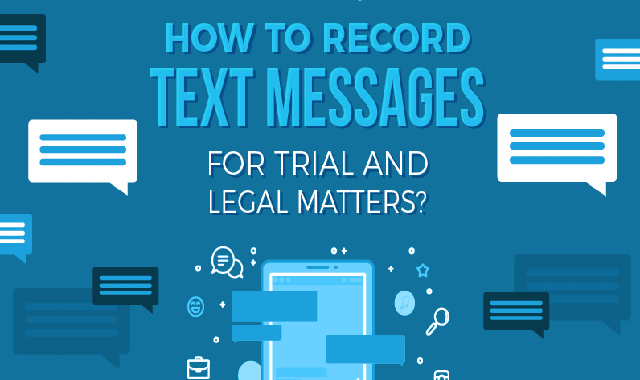 How to Record Text Message for Trial and Legal Matters? #infographic