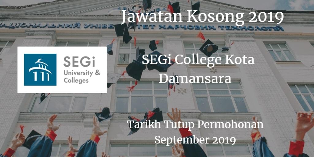 Jawatan Kosong SEGi College Kota Damansara September 2019