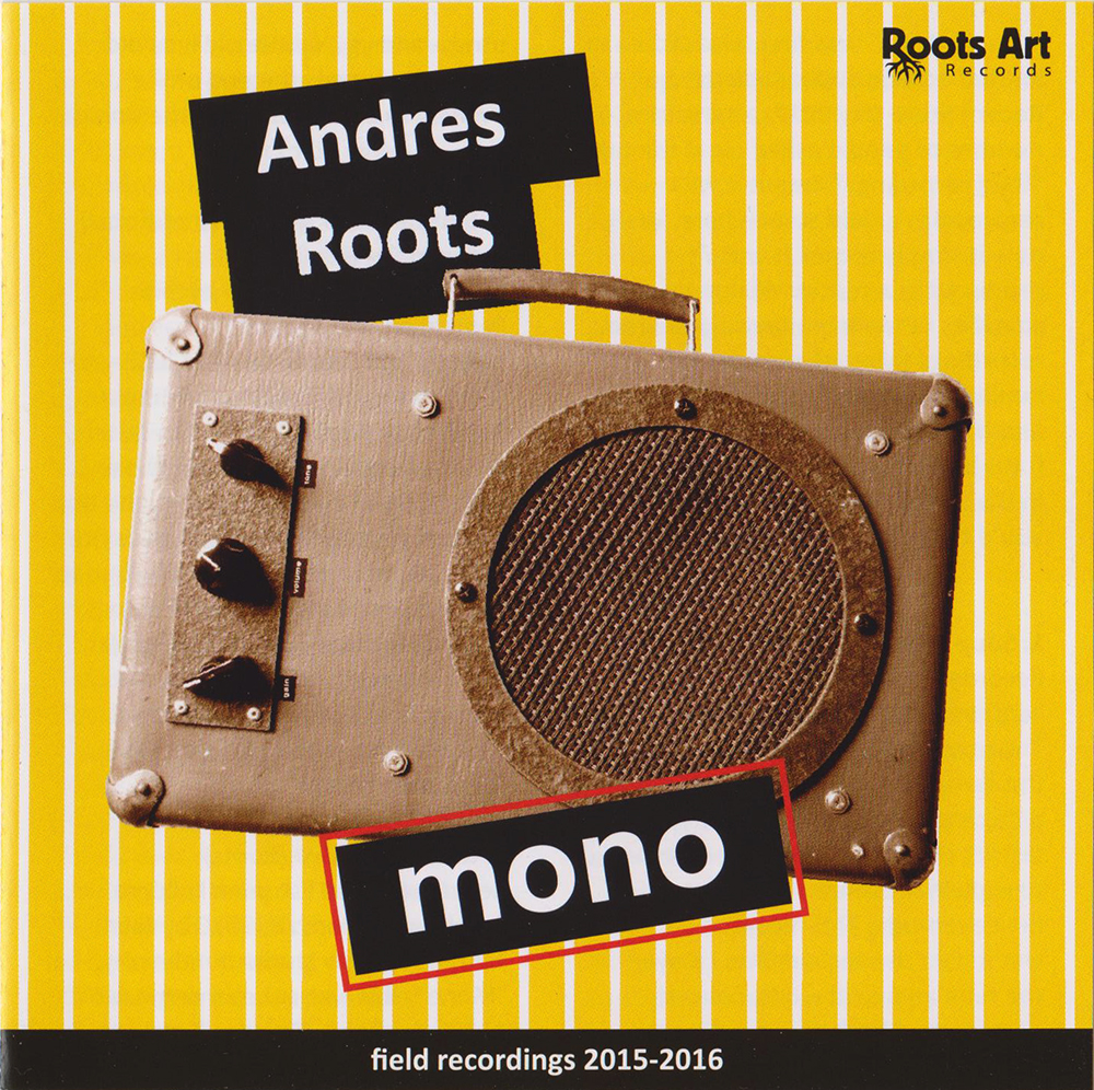 Andres Roots Roundabout: Discography