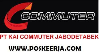 Lowongan Kerja Terbau PT KAI komuter Jabodetabek Oktober 2017