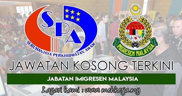 Jawatan Kosong Terkini di Jabatan Imigresen Malaysia