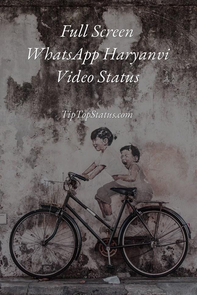 Full Screen WhatsApp Haryanvi  Status