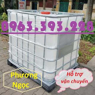 Tank nhựa IBC 1000L nhập khẩu, bồn nhựa 1 khối đựng hóa chất, bồn nhựa có khung sắt