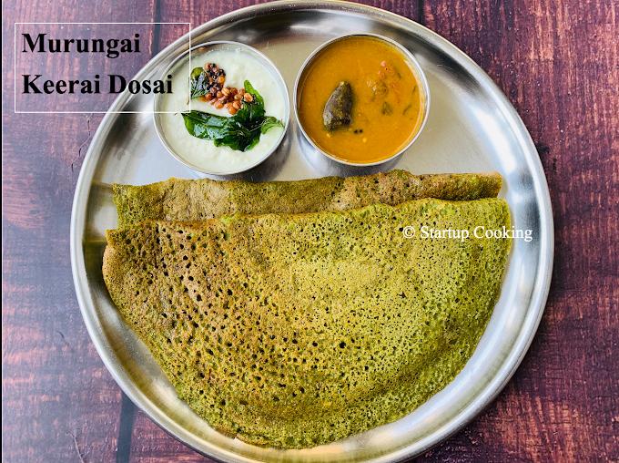 Murungai Keerai Dosai Recipe | Drumstick Leaves Dosa | Startup Cooking