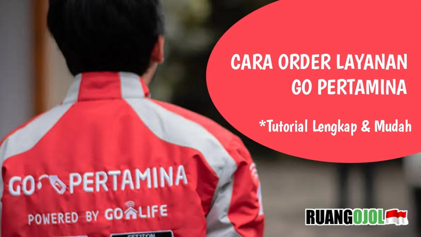Mengenal Go Pertamina | Cara Order, Syarat dan Ketentuan!