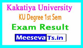 Kakatiya University KU Degree 1st Sem Exam Results 2017