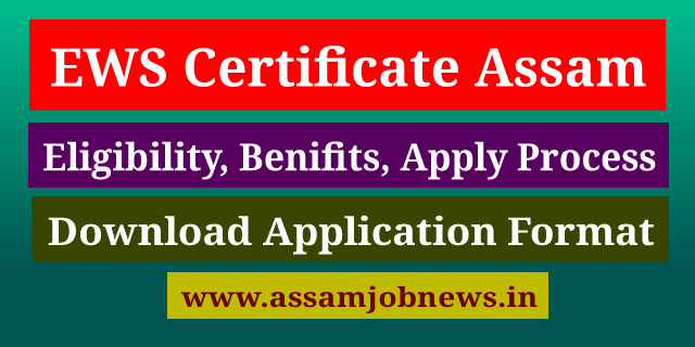 EWS Certificate Assam: How to Apply, Download EWS Form in Pdf