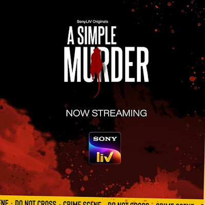 A Simple Murder Soni Liv web series Wiki, Cast Real Name, Photo, Salary and News