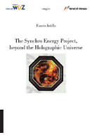 """The synchro energy project, beyond the holographic universe""."