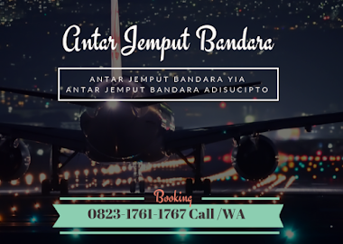 Antar Jemput Yogyakarta Internasional Airport (YIA) dan Bandara Adisucipto