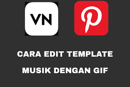 Cara Edit Template Musik dengan Gif (2)