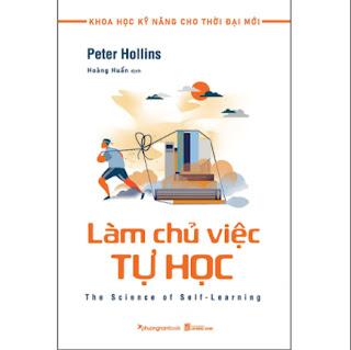 Làm Chủ Việc Tự Học (Tủ Sách Khoa Học Kỹ Năng Cho Thời Đại Mới) ebook PDF-EPUB-AWZ3-PRC-MOBI