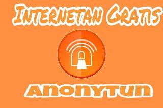 Cara Setting Aplikasi AnonyTun Untuk Internet Gratis Terbaru 2018